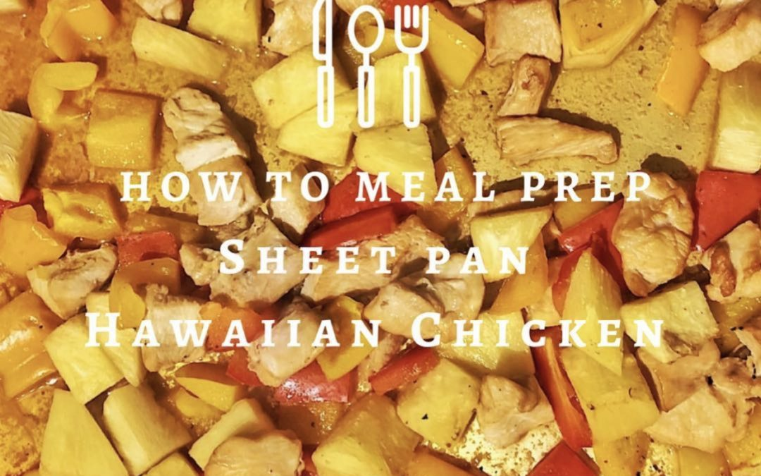 Sheet Pan Hawaiian Chicken